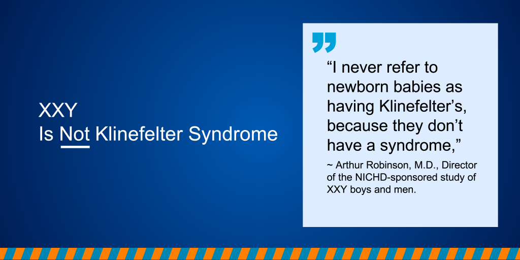 XXY Is Not Klinefelter Syndrome